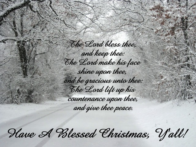 Have A Blessed Christmas, Y'all!