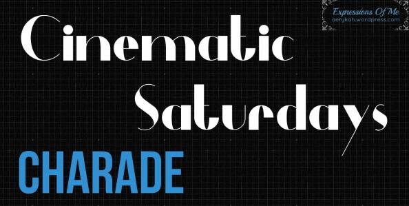 CinematicSaturdays - Charade