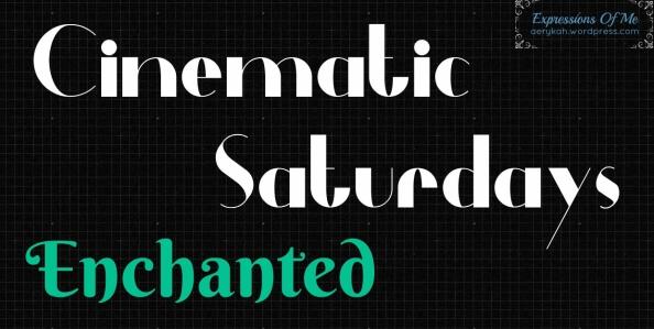 CinematicSaturdays - Enchanted