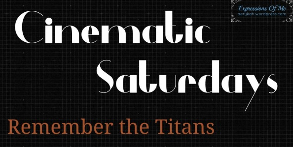 Cinematic Saturdays - RememberTheTitans