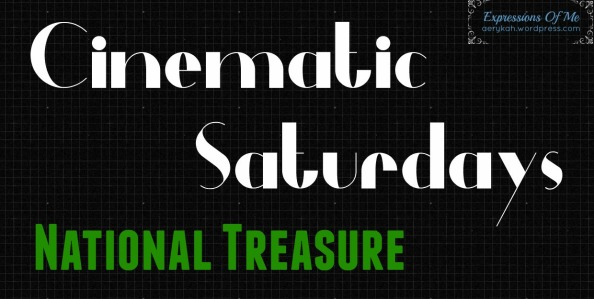 Cinematic Saturdays - NationalTreasure