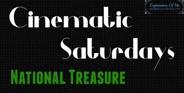 Cinematic Saturdays - NationalTreasure