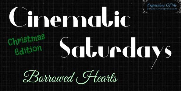 Cinematic Saturdays - Borrowed Hearts