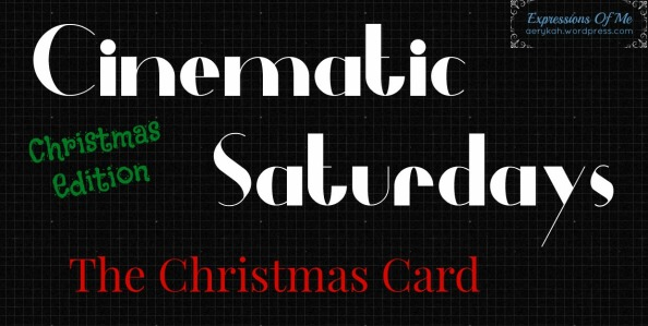 Cinematic Saturdays - TheChristmasCard