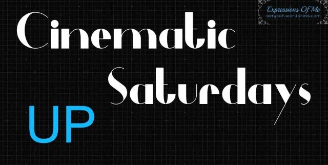 Cinematic Saturdays - UP